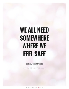 we-all-need-somewhere-where-we-feel-safe-quote-1