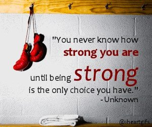 you-never-know-how-strong-you-are___